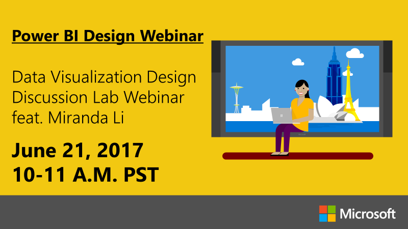 6.21.17%20PBI%20Webinar%20Graphic Webinar Wednesday: Data Visualization Design Discussion Lab